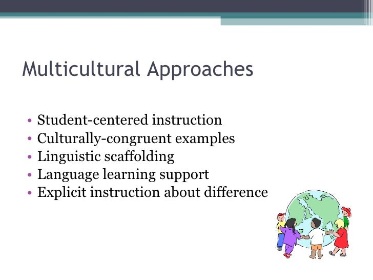 What is Multicultural Approach