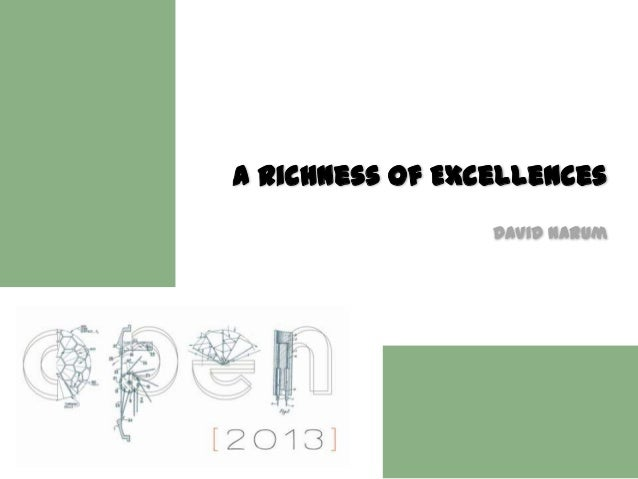 A Richness of Excellences                 David Narum