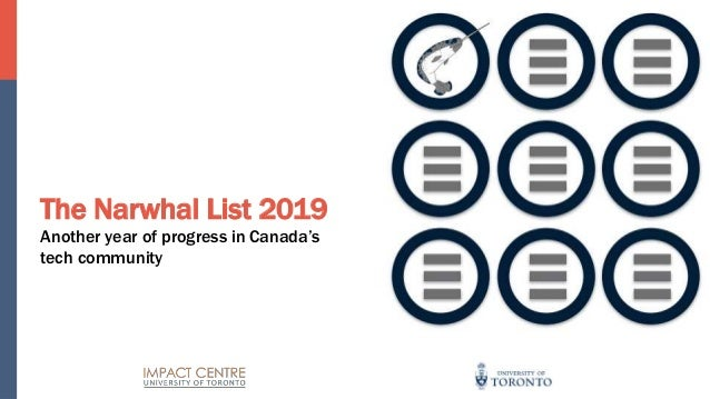 The Narwhal List 2019 Another year of progress in Canada's tech community