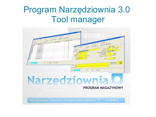 Program Narzędziownia 3.0 Tool manager