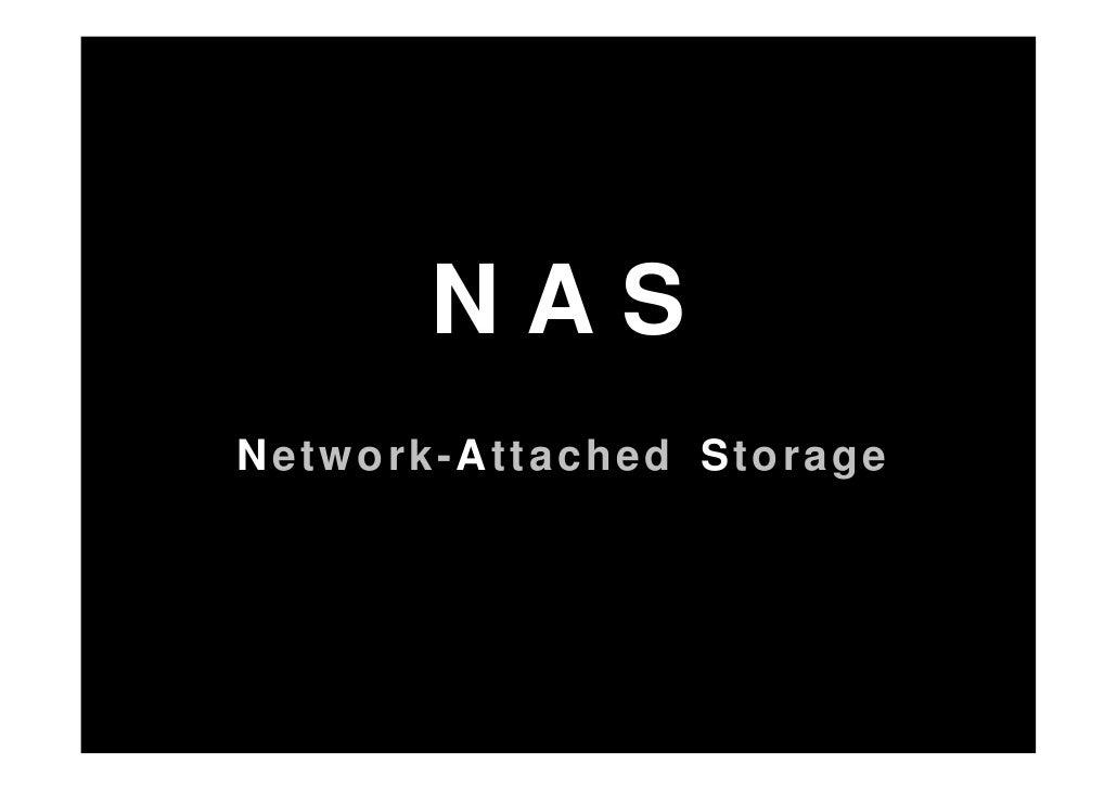 NAS Network-Attached Storage