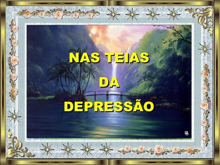 NAS TEIAS DA DEPRESSÃO