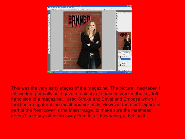 This was the very early stages of the magazine. The picture I had taken I felt worked perfectly as it gave me plenty of sp...