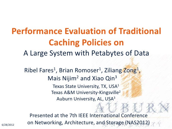 Performance Evaluation of Traditional               Caching Policies on            A Large System with Petabytes of Data  ...