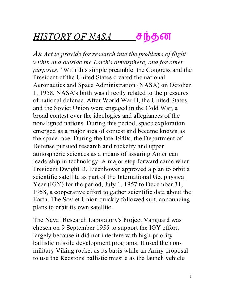 HISTORY OF NASA                         சநதனAn Act to provide for research into the problems of flightwithin and outside t...