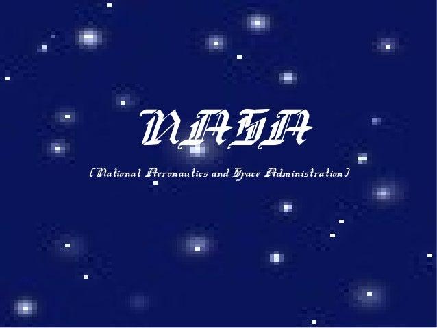 NASA(National Aeronautics and Space Administration)