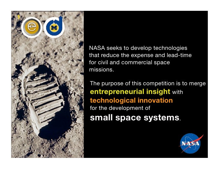 1         NASA seeks to develop technologies     that reduce the expense and lead-time     for civil and commercial space ...
