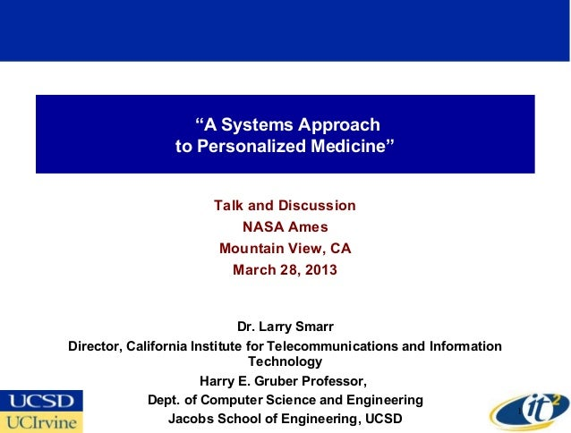 """A Systems Approach                 to Personalized Medicine""                       Talk and Discussion                   ..."