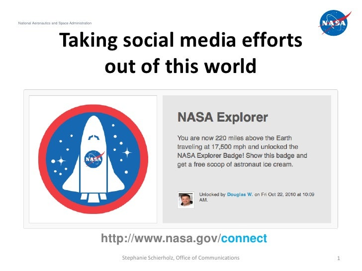 National Aeronautics and Space Administration                         Taking social media efforts                         ...