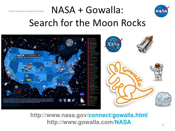 NASA + Gowalla:National Aeronautics and Space Administration                         Search for the Moon Rocks            ...