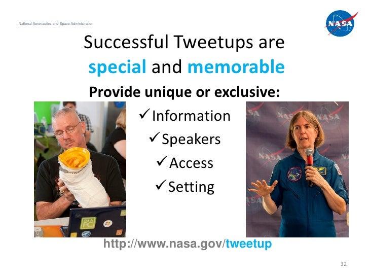 National Aeronautics and Space Administration                                       Successful Tweetups are               ...