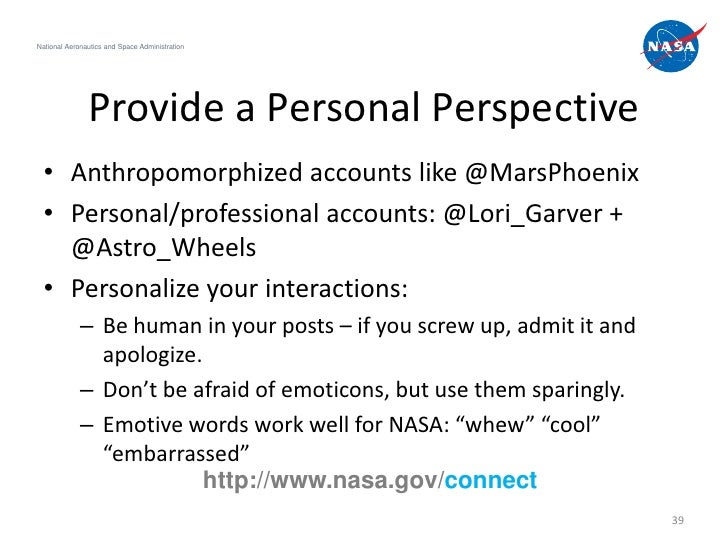 National Aeronautics and Space Administration               Provide a Personal Perspective  • Anthropomorphized accounts l...