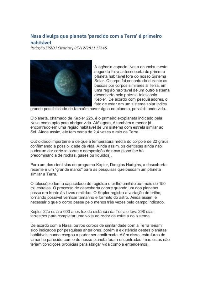 Nasa divulga que planeta parecido com a Terra é primeiro habitável Redação SRZD   Ciências  ...
