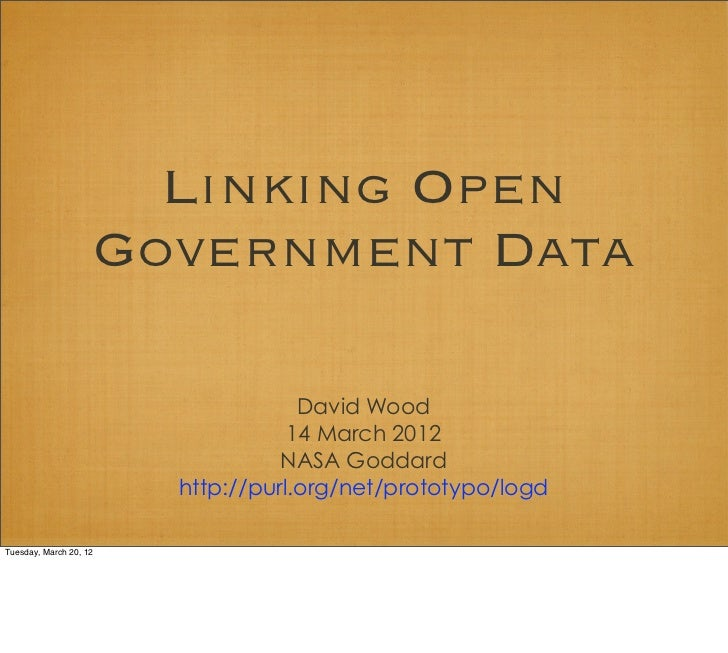Linking Open                        Government Data                                      David Wood                       ...