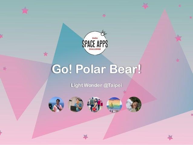 Go! Polar Bear! Light Wonder @Taipei