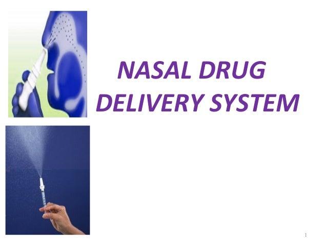 NASAL DRUGDELIVERY SYSTEM                  1