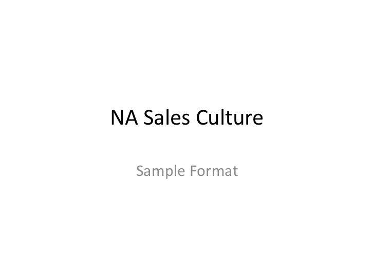 NA Sales Culture<br />Sample Format<br />