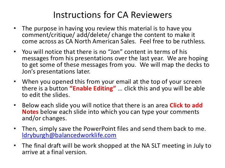 Instructions for CA Reviewers<br />The purpose in having you review this material is to have you comment/critique/ add/del...