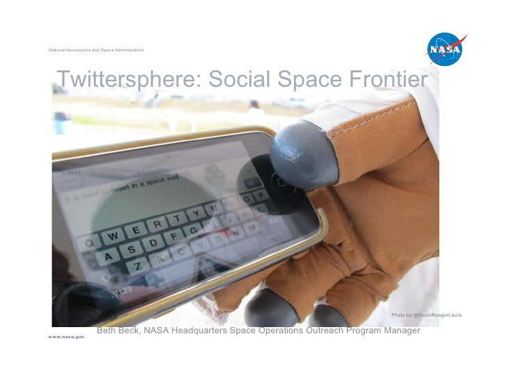 National Aeronautics and Space Administration        Twittersphere: Social Space Frontier                                 ...