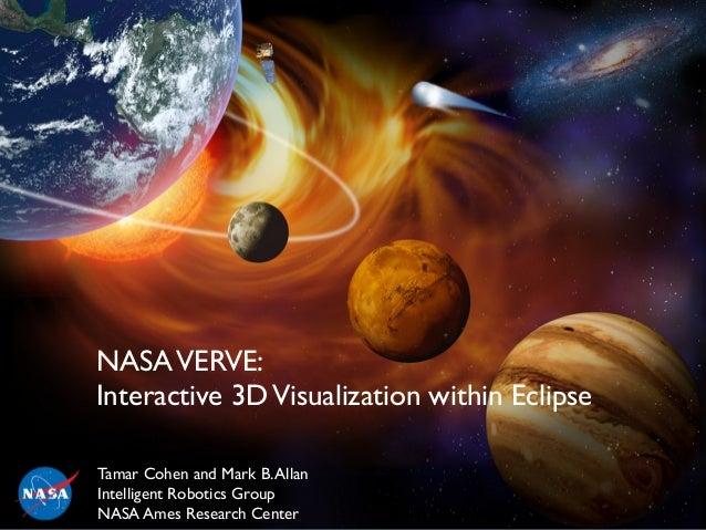 1  NASAVERVE: Interactive 3DVisualization within Eclipse  NASAVERVE:   Interactive 3DVisualization within Eclipse  Tam...