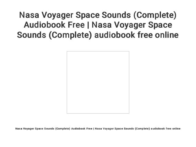 Nasa Voyager Space Sounds (Complete) Audiobook Free | Nasa Voyager Sp…