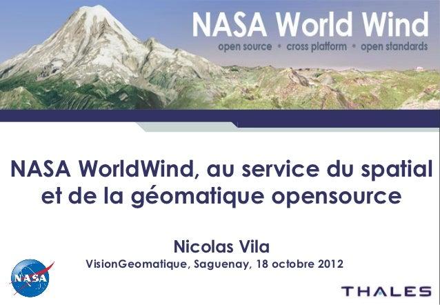 www.thalesgroup.comNASA WorldWind, au service du spatial  et de la géomatique opensource                                  ...