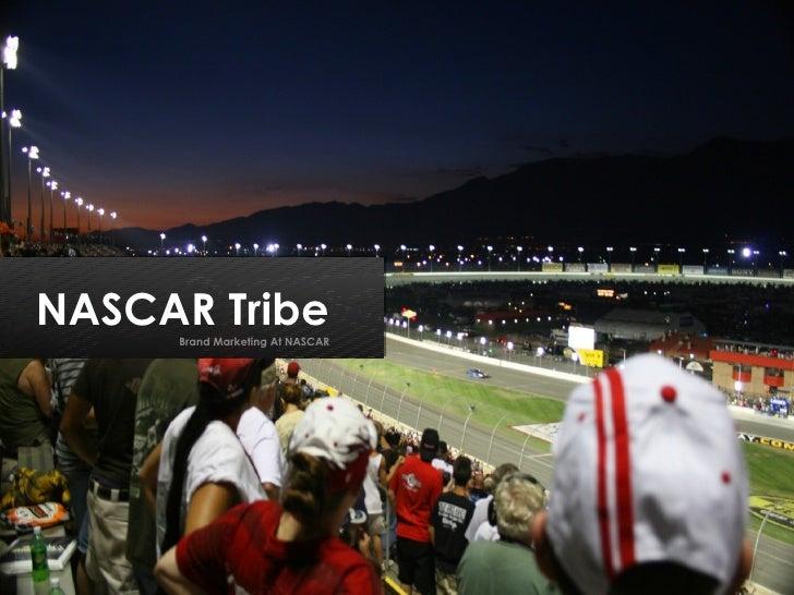 NASCAR Tribe Brand Marketing At NASCAR