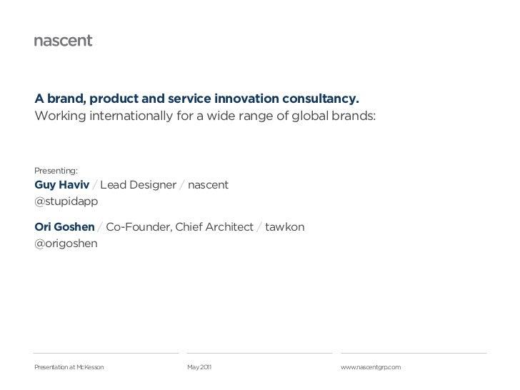 Nascent   tawkon ux design process Slide 2
