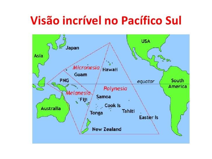 Visão incrível no Pacífico Sul<br />