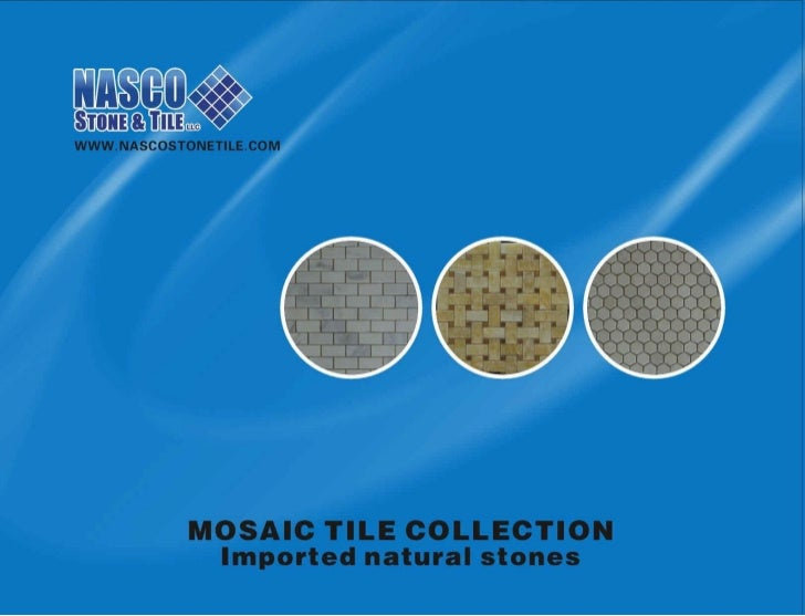 Nasco Mosaic Tile Collection