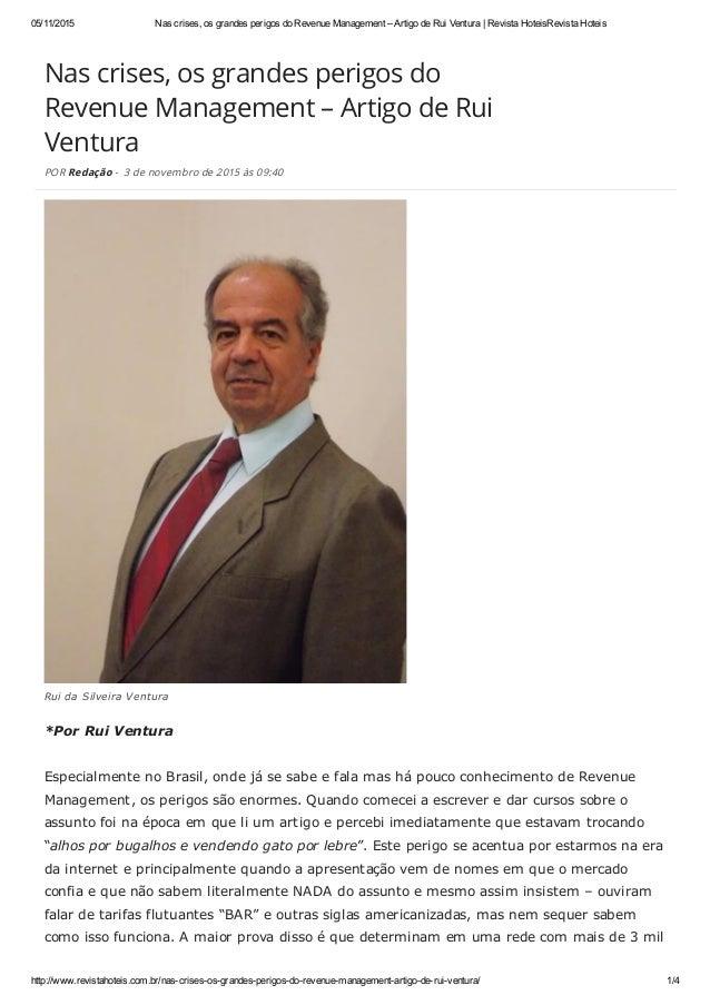 Nas crises, os grandes perigos do Revenue Management – Artigo de Rui Ventura POR Redação - 3 de novembro de 2015 às 09:40