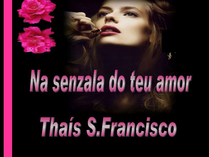 Na senzala do teu amor Thaís S.Francisco