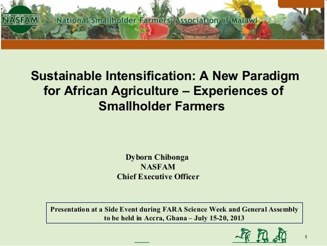 National Smallholder Farmers' Association of Malawi Sustainable Intensification: A New Paradigm for African Agriculture – ...