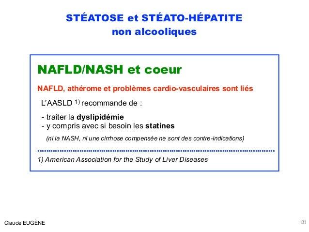 STÉATOSE et STÉATO-HÉPATITE non alcooliques NAFLD/NASH et coeur NAFLD, athérome et problèmes cardio-vasculaires sont liés ...