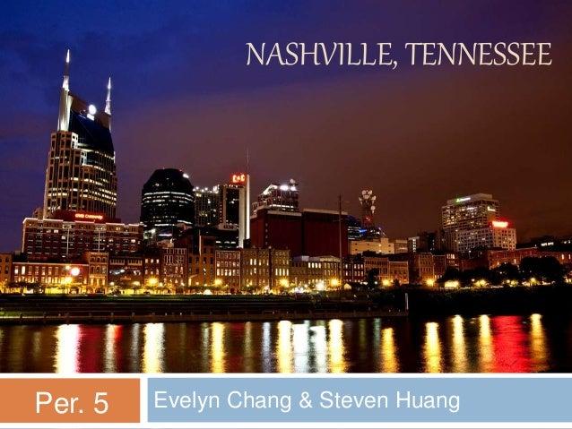 NASHVILLE, TENNESSEE Evelyn Chang & Steven HuangPer. 5