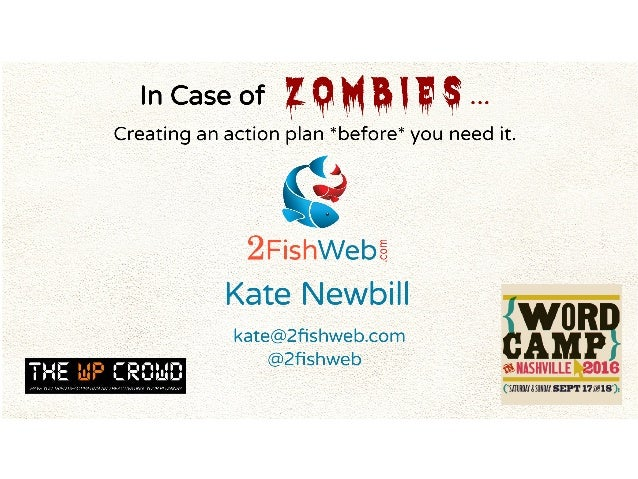 WordCamp Nashville 2016 - In Case of Zombies