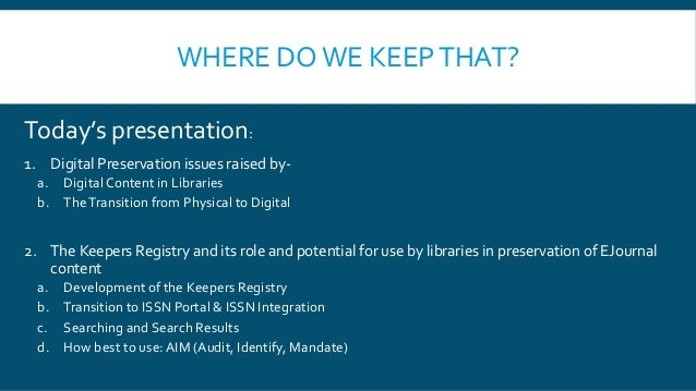 Where do we keep that? The new Keepers Registry and the digital content in your collection Slide 2