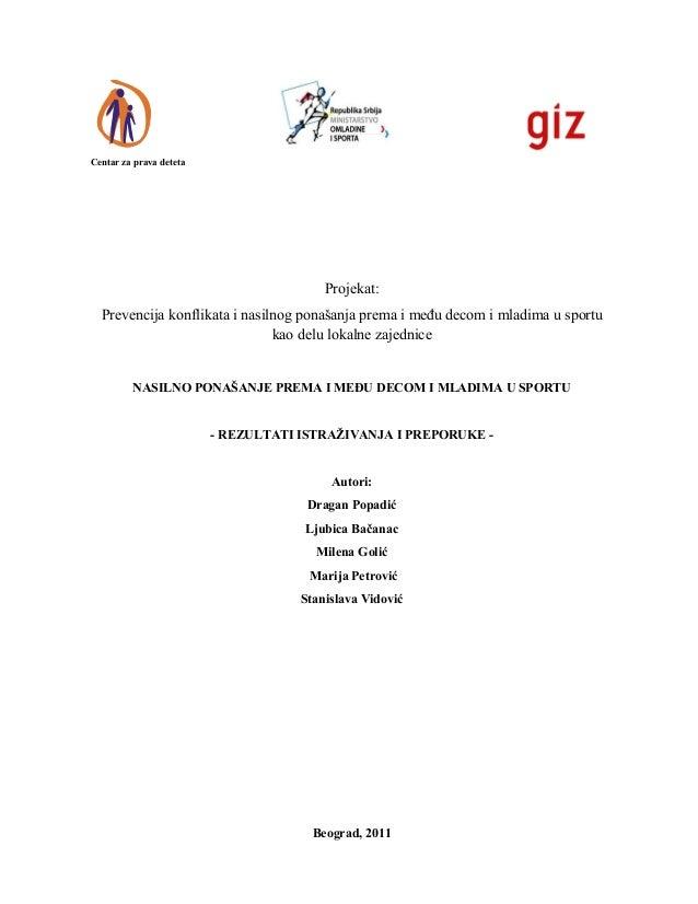Centar za prava deteta                                         Projekat:  Prevencija konflikata i nasilnog ponašanja prema...