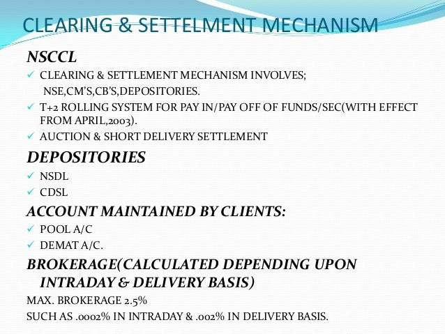 Trading and settlement system in stock exchanges