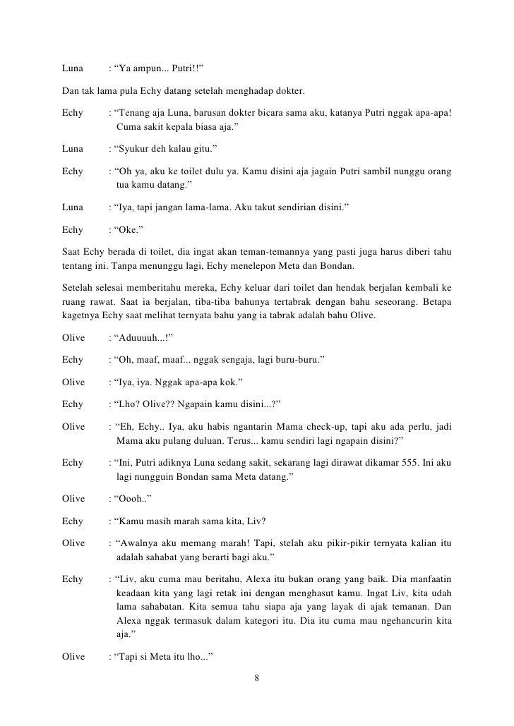 """Luna      : """"Ya ampun... Putri!!""""Dan tak lama pula Echy datang setelah menghadap dokter.Echy      : """"Tenang aja Luna, baru..."""