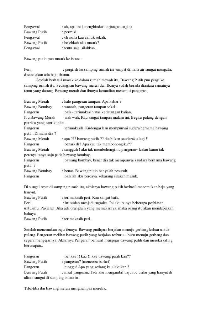 Contoh Teater Bawang Putih Bawang Merah Brad Erva Doce Info