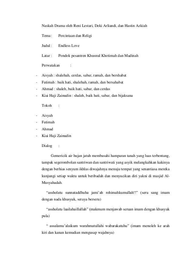 Naskah Drama oleh Reni Lestari, Deki Arliandi, dan Hastin Azkiah    Tema :      Percintaan dan Religi    Judul :     Endle...