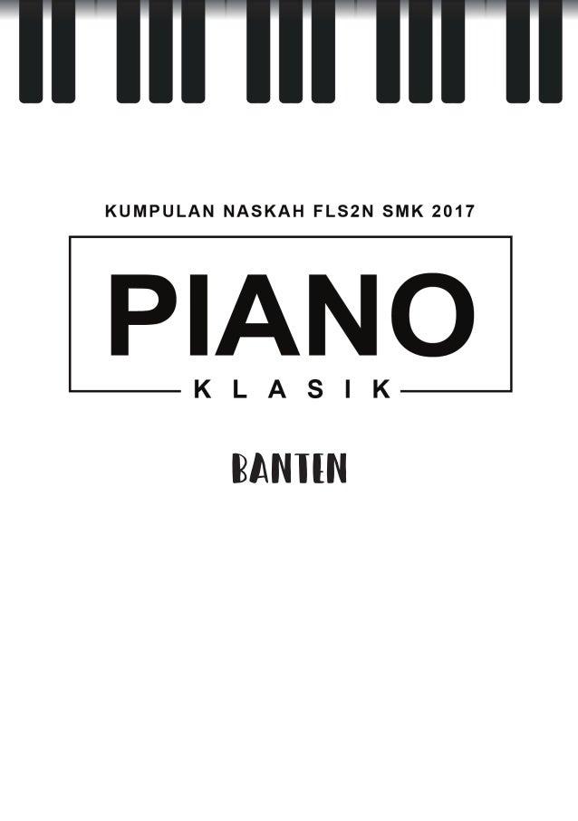 Naskah Piano Klasik FLS2N 2017