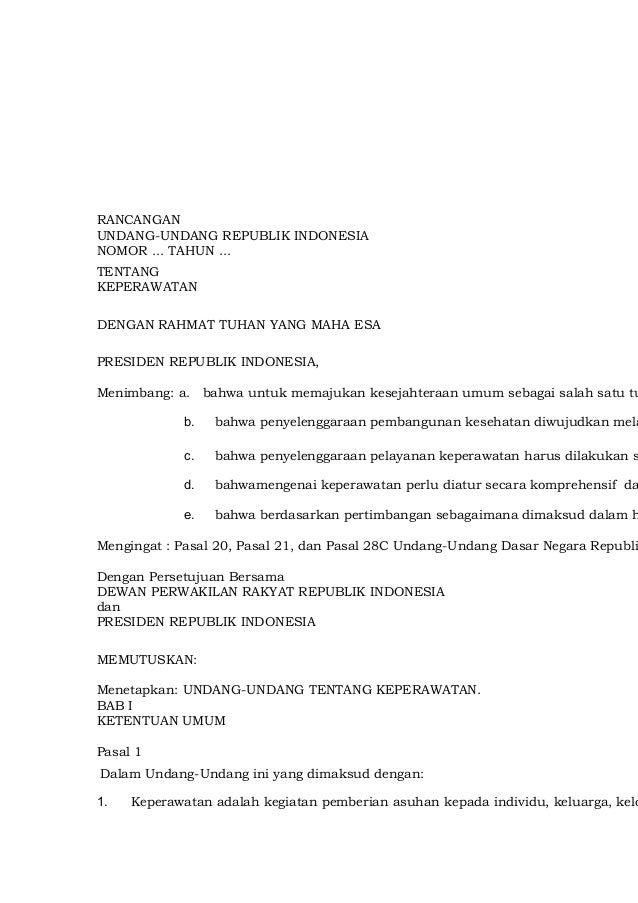 RANCANGAN  UNDANG-UNDANG REPUBLIK INDONESIA  NOMOR ... TAHUN ...  TENTANG  KEPERAWATAN  DENGAN RAHMAT TUHAN YANG MAHA ESA ...