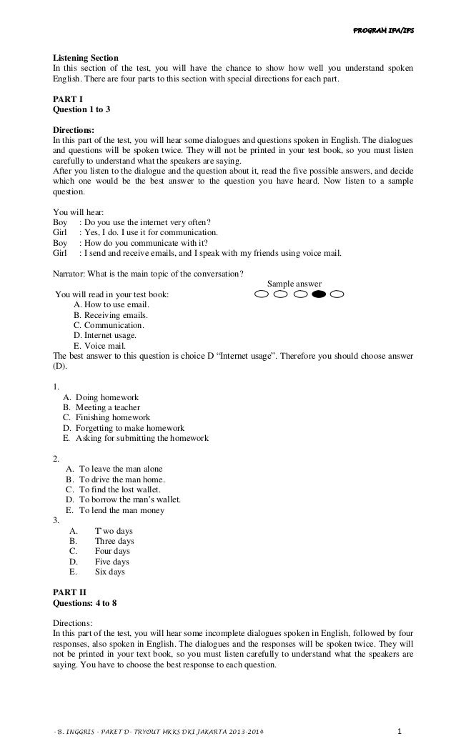 PROGRAM IPA/IPS - B. INGGRIS - PAKET D- TRYOUT MKKS DKI JAKARTA 2013-2014 1 Listening Section In this section of the test,...