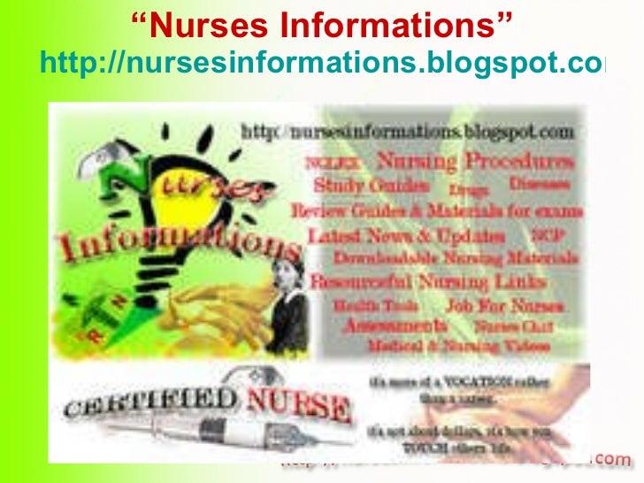 """"""" Nurses Informations"""" http://nursesinformations.blogspot.com"""