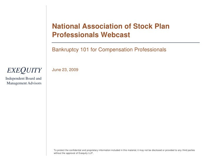 National Association of Stock Plan Professionals Webcast<br />Bankruptcy 101 for Compensation Professionals<br />June 23, ...
