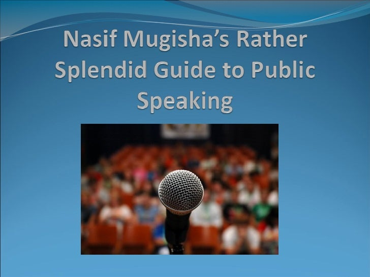  If there were a list of people's greatest fears,  public speaking would be right at the top.