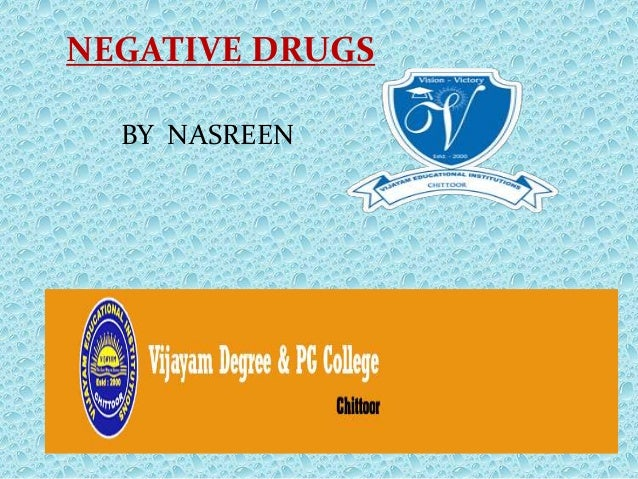 NEGATIVE DRUGS BY NASREEN