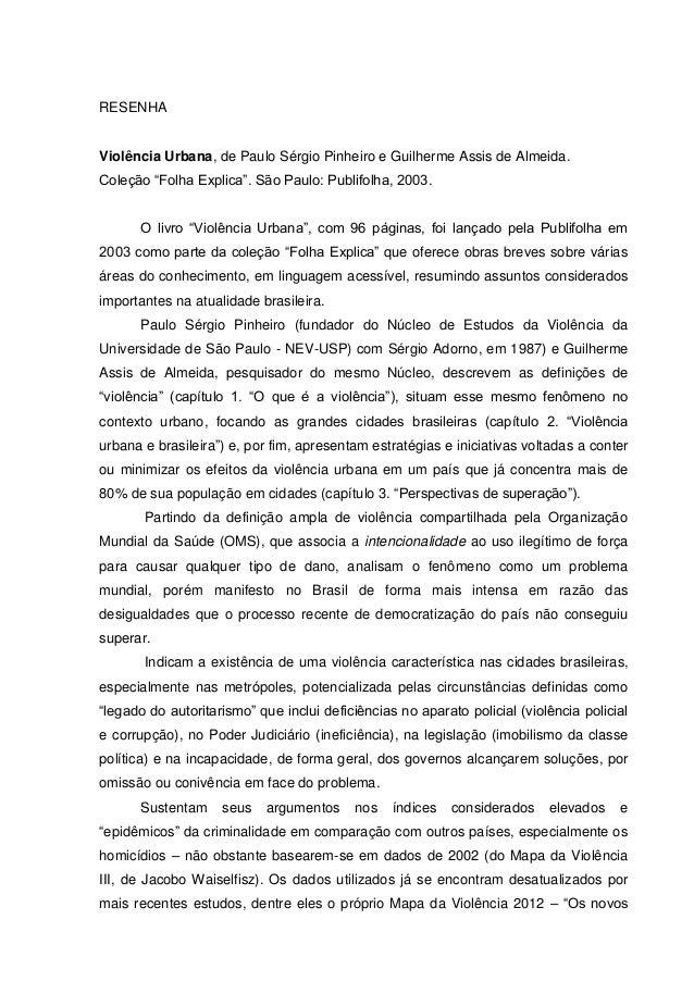 """RESENHAViolência Urbana, de Paulo Sérgio Pinheiro e Guilherme Assis de Almeida.Coleção """"Folha Explica"""". São Paulo: Publifo..."""